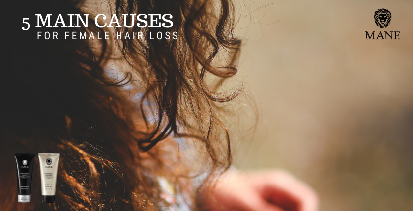 5 main causes for Female Hair Loss!