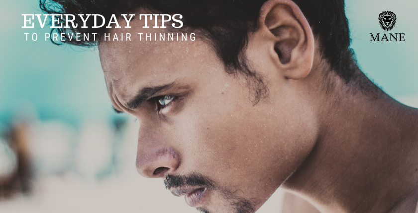 Daily tips on how to prevent Hair Loss!