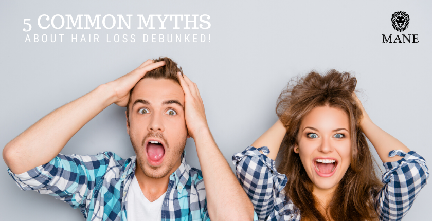 Debunking 5 Myths about Hair Loss!